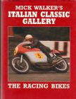 Mick Walker's Italian Classic Gallery the Racing Bikes